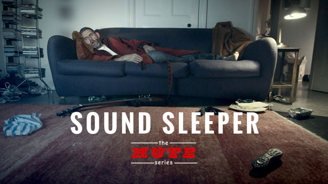 The MUTE Series - Sound Sleeper