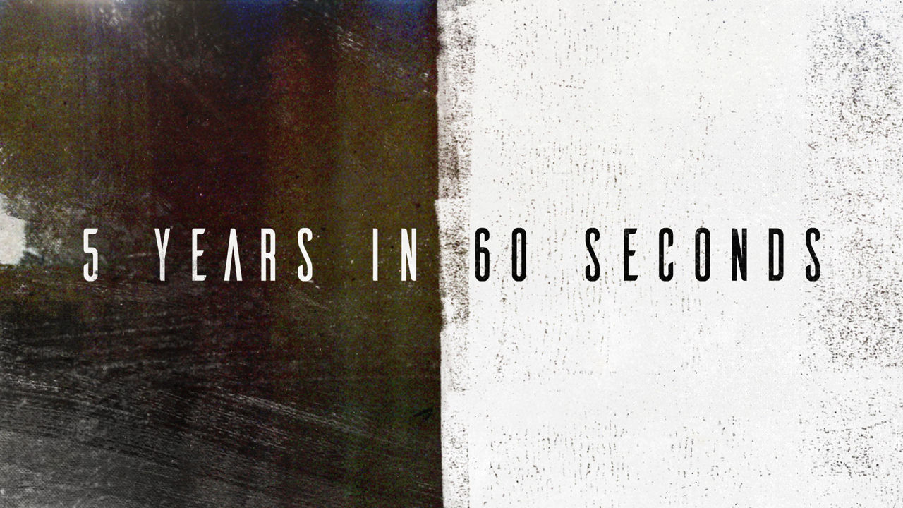 5 Years in 60 Seconds