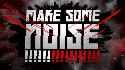 MAKE_SOME_NOISE_Q1
