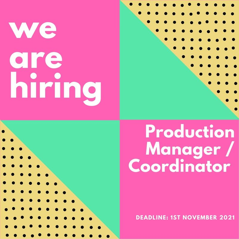 Production Manager / Coordinator Wanted
