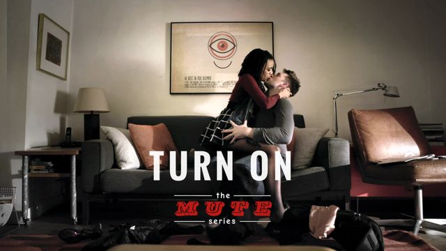 The MUTE Series - Turn On