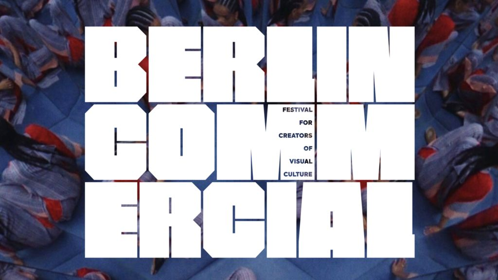 Berlin Commercial Film Festival 2020 announce shortlist