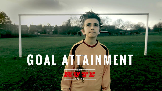 The MUTE Series - Goal Attainment