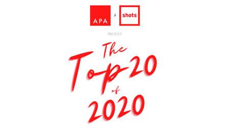 APA & shots' Top 20 of 2020 revealed