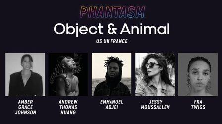 Object & Animal and Phantasm announce new partnership
