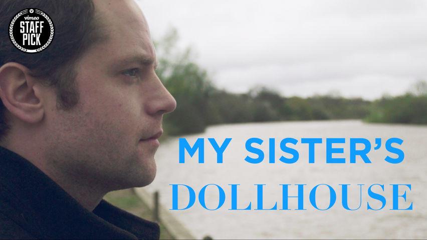 My Sister's Dollhouse