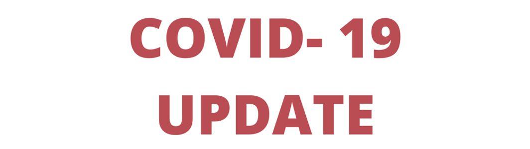 CORONAVIRUS / COVID-19 UPDATE