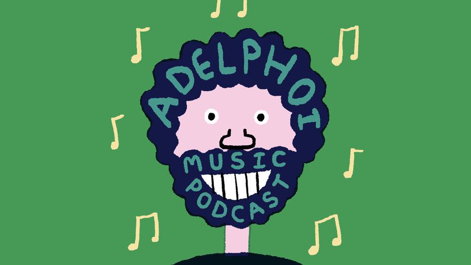 The Adelphoi Music Podcast